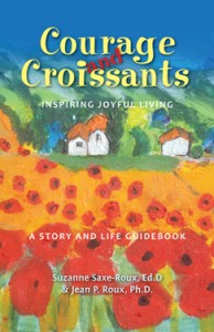 Two Major Book Awards for Courage and Croissants, Inspiring Joyful Living