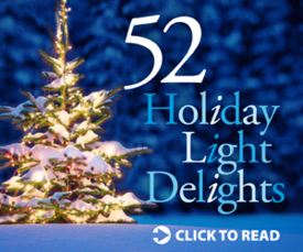 Holiday Light Delights – The 52 Best Holiday Light Displays Across America