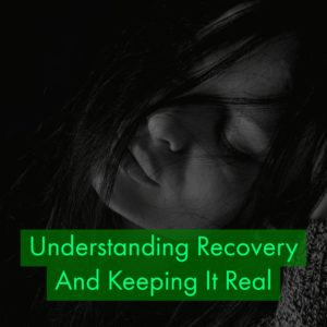 Addiction Treatment Experts Say Have Realistic Expectations About Your Recovery